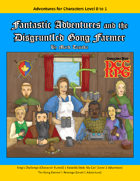 Fantastic Adventures and the Disgruntled Gong Farmer