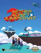 Aether Adrift Jumpstart