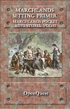 Marchlands Pocket Adventure Setting Primer - Supplement for OpenQuest