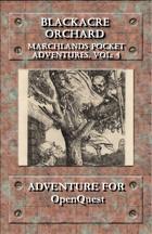 Marchlands Pocket Adventure: Blackacre Orchard - Adventure for OpenQuest