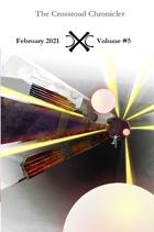 Crossroad Chronicler: Volume 5