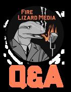 Fire Lizard Media: S4E16 - Q&A 4