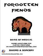 Forgotten Fiends: Boar of Nergal