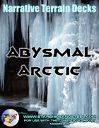 Abysmal Arctic: A Narrative Terrain Deck for Conan 2d20 (Now with GENERIC cards!)