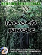 Jagged Jungle: A System Agnostic Narrative Terrain Deck.