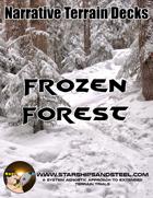 Frozen Forest: A System Agnostic Narrative Terrain Deck.