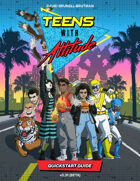 Teens with Attitude – Quickstart