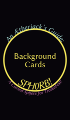 An Ætherjack's Guide: SPH0RB!, A Cursed Sphere for TroikaFest! Background Tarot Cards