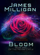 Bloom: Book One Of The Metro Cycle