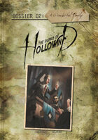 The Silence of Hollowind: Dossier 2 - A Wonderful Family