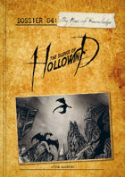 The Silence of Hollowind: Dossier 4 - The Fires of Knowledge
