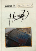 The Silence of Hollowind: Dossier 5 - Blood Runs Thicker