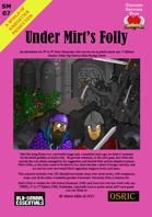 SM07 Under Mirt's Folly