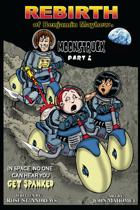 The Rebirth of Benjamin Mayhew: Moonstruck Part 2