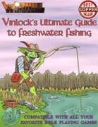 Vinlock's Ultimate Guide to Freshwater Fishing