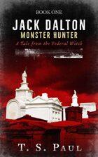 Jack Dalton, Monster Hunter #1
