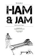 Ham & Jam. Asalto al puente Pegaso