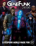 GeneFunk 2090 Core Rulebook