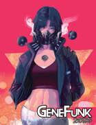 GeneFunk 2090 Pregen Characters