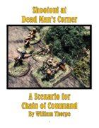 Shootout at Dead Man's Corner