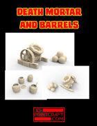 Death-Mortar and Barrels