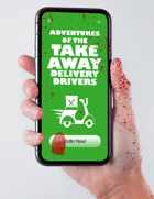 Adventures Of The Take Away Delivery Drivers