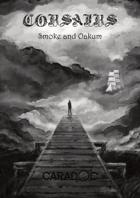Smoke and Oakum