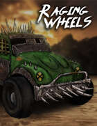 Raging Wheels