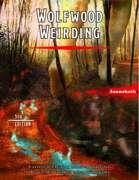 Wolfwood Weirding