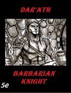 Dar'Ath (Barbarian Knight)