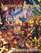 Adventure Builder: A Family Roleplaying Game