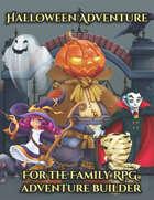 Adventure Builder - Halloween Adventure