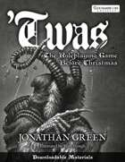 'TWAS – The Roleplaying Game Before Christmas (Downloadable Materials)