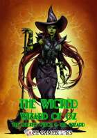 The Wicked Wizard of Oz - The Wicked Witch & The Wizard