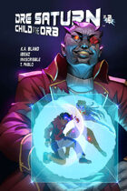 Dre Saturn: Child of The Orb #2