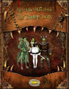 The Treetop Twits, Pregenerated characters for Saga Of The Goblin Horde