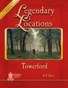 Legendary Locations - Towerford