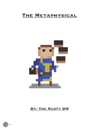 The Metaphysical - A Dungeon World Playbook