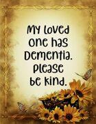 Dementia - Please Be Kind