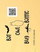 Bat-Owl-Bug Battle (Autism, Dementia, Preschool)
