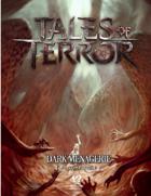 Tales of Terror: Blood of Tlaloc & Table Mimic