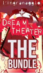 L'Ingranaggio + Dream Theater + le avventure [BUNDLE]