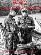 WW2 Clash of Patrols