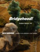 Bridgehead!