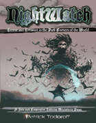 Nightwatch: Terror and Treasure in the Dark Corners of the World