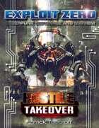 Exploit Zero: Hostile Takeover