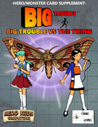 Big Trouble Supplement - Big Trouble vs the Thing