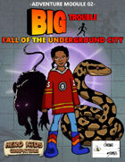 Big Trouble Adventure 02 - Fall of the Underground City