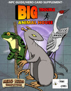 Big Trouble Supplement - Animal House