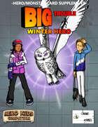 Big Trouble Supplement - Winter Hero
